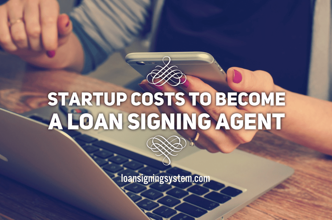 Startup Costs To Becoming A Notary Public Loan Signing Agent