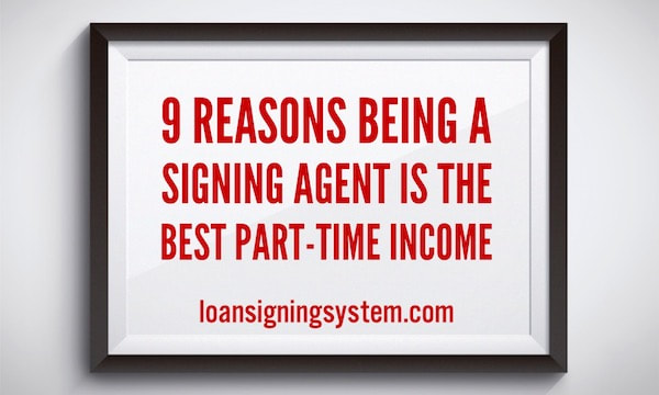 9 Reasons to Become a Notary Public Loan Signing Agent