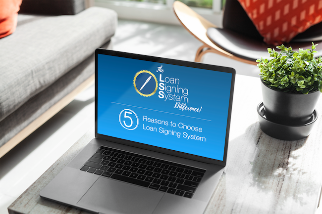 5 reasons to choose Loan Signing System